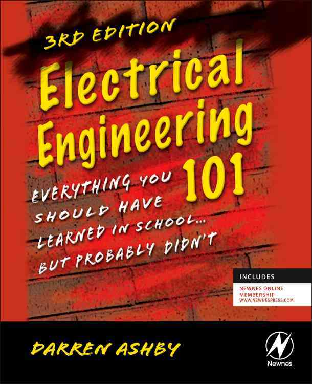 Electrical Engineering 101 By Ashby, Darren