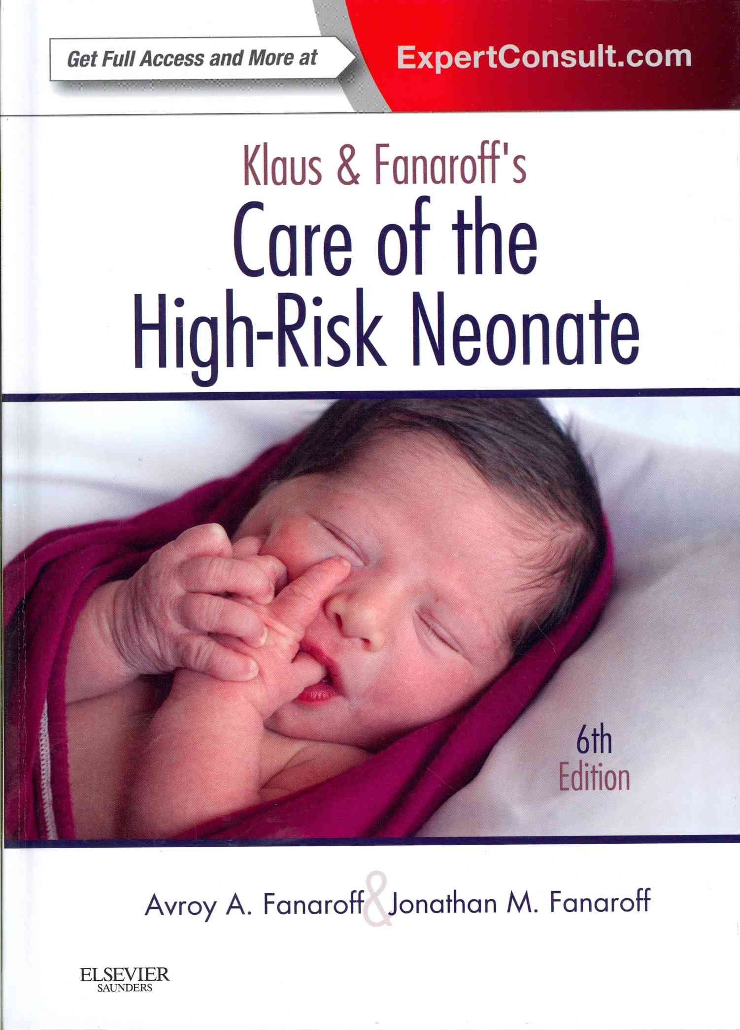 Care of the High-Risk Neonate By Fanaroff, Jonathan M./ Fanaroff, Avroy A.
