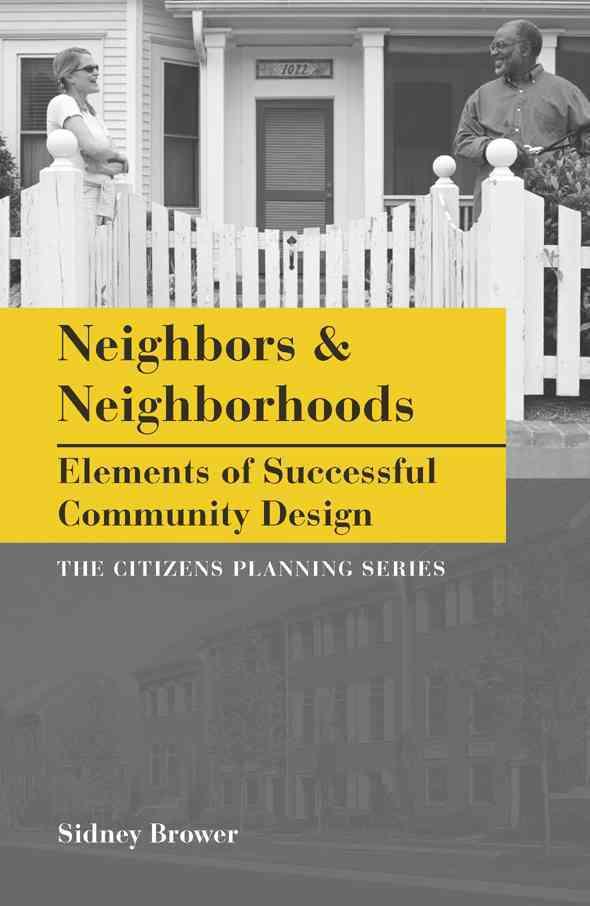 Neighbors and Neighborhoods By Brower, Sidney